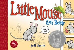 Little Mouse Gets Ready 1935179241 Book Cover