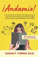 Andamio! El compromiso de las familias hispanas para el exito de los estudiantes aprendiendo ingles usando el Aprendizaje Basado en el Cerebro 0578529505 Book Cover