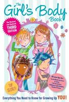 The Girl's Body Book: Everything You Need to Know for Growing Up YOU (Girlsworld)