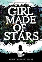 Girl Made of Stars 0358108225 Book Cover