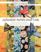 Japanese Paper Crafting: Create 17 Paper Craft Projects & Make Your Own Beautiful Washi Paper 0804838488 Book Cover