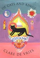 Of Cats and Kings 1582342075 Book Cover