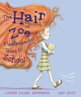 The Hair of Zoe Fleefenbacher 1534452265 Book Cover
