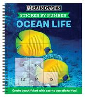 Brain Games - Sticker by Number: Ocean Life (Square Stickers): Create Beautiful Art With Easy to Use Sticker Fun! 1645581691 Book Cover