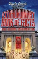 Uncle John's Bathroom Reader Extraordinary Book of Facts: And Bizarre Information (Bathroom Readers) 1592236057 Book Cover