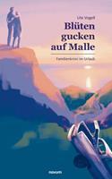 Blten gucken auf Malle: Familienkrimi im Urlaub null Book Cover