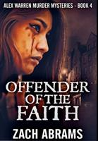 Offender Of The Faith: Premium Hardcover Edition 1034041045 Book Cover