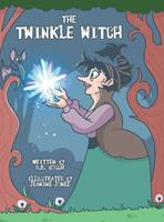 The Twinkle Witch 057895477X Book Cover