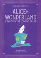 Alice in Wonderland & Through the Looking-Glass 1402754221 Book Cover