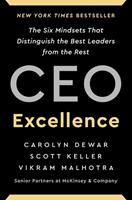 CEO Excellence: The Six Mindsets That Distinguish the Best Leaders from the Rest 1982179678 Book Cover