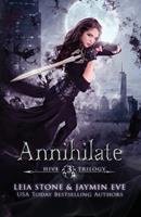 Annihilate 153751525X Book Cover