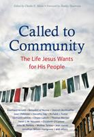 Called to Community: The Life Jesus Wants for His People 0874867436 Book Cover