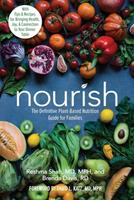 Nourish: The Definitive Plant-Based Nutrition Guide for Families