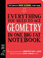 Everything You Need to Ace Geometry in One Big Fat Notebook 1523504374 Book Cover