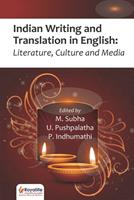 Indian Writing and Translation in English: Literature, Culture and Media 9914704344 Book Cover