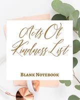 Acts Of Kindness List - Blank Notebook - Write It Down - Pastel Rose Gold Pink - Abstract Modern Contemporary Unique 1034271555 Book Cover