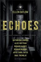 Echoes: The Saga Anthology of Ghost Stories 1534413472 Book Cover