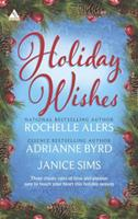 Holiday Wishes: Wishing on a Starr\A Christmas Serenade\Shepherd Moon 0373091338 Book Cover