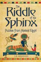 The Riddle of the Sphinx: Puzzles from Ancient Egypt 178097874X Book Cover
