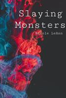 Slaying Monsters 1082779199 Book Cover