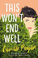 This Won't End Well 1542014824 Book Cover