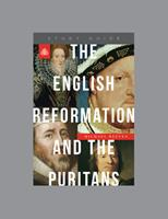 The English Reformation and the Puritans 1567698700 Book Cover