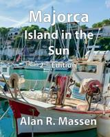 Majorca Island in the Sun 0993396275 Book Cover