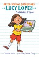 Lucy Lopez: Coding Star 0823449211 Book Cover
