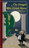The Dragon Who Loved Opera null Book Cover