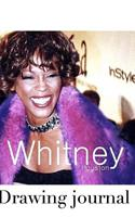 Whitney Houston Drawing Journal 0464083192 Book Cover