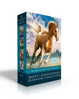 Misty of Chincoteague Essential Collection: Misty of Chincoteague; Stormy, Misty's Foal; Sea Star; Misty's Twilight 1534457836 Book Cover