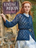 Modern Lace Crochet: 21 Contemporary Lace Projects Based on Five Classic Techniques 1632501627 Book Cover