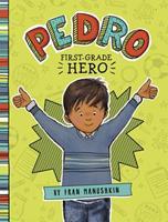 Pedro, First-Grade Hero 1515801128 Book Cover