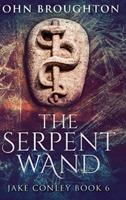 The Serpent Wand: Large Print Hardcover Edition 1034211382 Book Cover