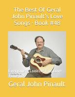 The Best Of Geral John Pinault's Love Songs - Book #48: Everyone's Looking For Love Tonight! 1691471690 Book Cover