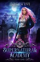 Supernatural Academy: Year One 109789262X Book Cover