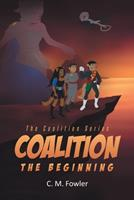 Coalition: The Beginning 1662439520 Book Cover