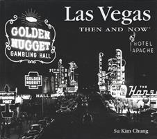 Las Vegas Then and Now (Then & Now)