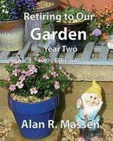 Retiring to Our Garden: Year Two 0993396208 Book Cover