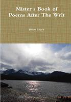 Mister's Book of Poems After The Writ 0359566316 Book Cover