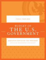Budget of the U.S. Government, Fiscal Year 2022 1636710093 Book Cover
