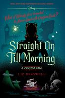 Straight On Till Morning 1484781309 Book Cover
