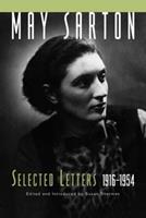 May Sarton: Selected Letters, 1916-1954 (May Sarton) 0393039544 Book Cover