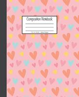Composition Notebook: 7.5x9.25, Wide Ruled Colorful Hearts 1676893040 Book Cover