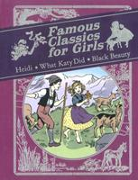 Famous Classics for Girls: Heidi, What Katy Did, Black Beauty 1405254661 Book Cover