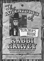 The Adventures of Rabbi Harvey Teachers Guide: The Complete Teacher's Guide to the Adventures of Rabbi Harvey: A Graphic Novel of Jewish Wisdom and Wit in the Wild West 1580233260 Book Cover