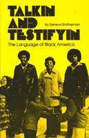 Talkin and Testifyin: The Language of Black America (Waynebook, 51) 0814318053 Book Cover