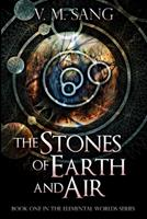 The Stones of Earth and Air 1034004549 Book Cover