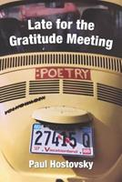 Late for the Gratitude Meeting 1949229904 Book Cover