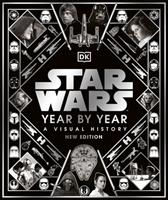 Star Wars Year by Year New Edition: A Visual Guide 0744028647 Book Cover